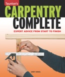 Carpentry Complete book summary, reviews and download