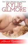 Almost Romance (A Second Chance Romantic Comedy) book summary, reviews and downlod