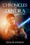 Chronicles of Den'dra: A Land Torn book summary, reviews and download