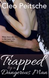 Trapped by a Dangerous Man book summary, reviews and download