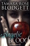Angelic Blood book summary, reviews and downlod