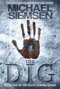 The Dig (Book 1 of the Matt Turner Series)