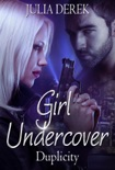 Girl Undercover - Duplicity book summary, reviews and download