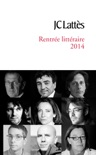 Booklet rentrée littéraire 2014 Lattès book summary, reviews and download