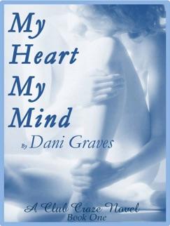 My Heart My Mind (Club Craze Book I) E-Book Download