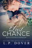 Last Chance: A Second Chances Novel book summary, reviews and downlod
