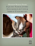 Equine Nasogastric Intubation and Upper Airway Endoscopy book summary, reviews and download