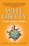 Why Liberty: Your Life, Your Choices, Your Future book summary, reviews and download