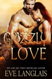 Grizzly Love book summary, reviews and downlod