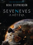 Seveneves – A hét Éva book summary, reviews and downlod