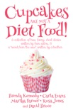 Cupcakes Are Not a Diet Food book summary, reviews and downlod