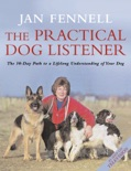 The Practical Dog Listener book summary, reviews and download
