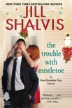 The Trouble with Mistletoe book summary, reviews and downlod