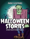 Halloween Stories: Spooky Short Stories for Kids book summary, reviews and download