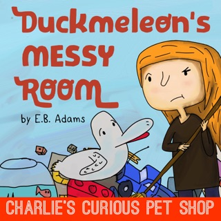 Duckmeleon's Messy Room by E. B. Adams E-Book Download