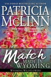 Match Made in Wyoming book summary, reviews and downlod