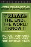 How to Survive the End of the World as We Know It book summary, reviews and download