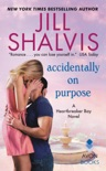 Accidentally on Purpose book summary, reviews and downlod