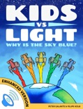 Kids vs Light: Why is the Sky Blue? (Enhanced Version) book summary, reviews and downlod