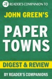 Paper Towns by John Green I Digest & Review book summary, reviews and downlod
