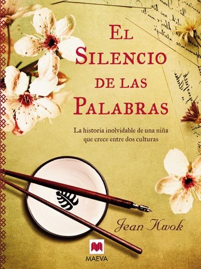 El silencio de las palabras by Jean Kwok Book Summary, Reviews and E-Book Download
