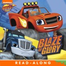 Blaze of Glory (Blaze and the Monster Machines) (Enhanced Edition) book summary, reviews and downlod