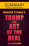 Trump: The Art of the Deal -- Summary & Analysis book summary, reviews and downlod