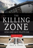 The Killing Zone, Second Edition : How & Why Pilots Die, Second Edition e-book