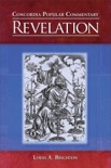 Concordia Popular Commentary: Revelation book summary, reviews and download