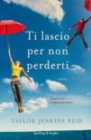 Ti lascio per non perderti book summary, reviews and downlod