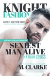 Sexiest Man Alive (Knight Fashion Series Book 1) book summary, reviews and download