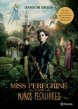 Miss Peregrine y los niños peculiares (Edición mexicana) book summary, reviews and downlod
