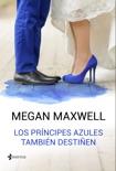 Los príncipes azules también destiñen resumen del libro