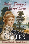 Miss Darcy's Secret Love book summary, reviews and downlod
