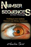 Number Sequences and Their Messages: Unravel your Divine Assistance book summary, reviews and download