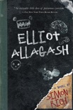 Elliot Allagash book summary, reviews and downlod