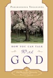 How You Can Talk With God book summary, reviews and download
