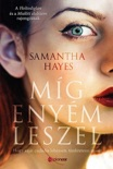 Míg enyém leszel book summary, reviews and downlod