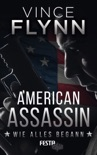 American Assassin - Wie alles begann book summary, reviews and downlod