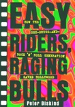 Easy Riders Raging Bulls book summary, reviews and download