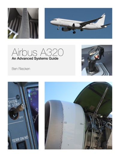Airbus A320: An Advanced Systems Guide by Ben Riecken Book Summary, Reviews and E-Book Download