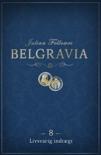 Belgravia 8 - Livsvarig indtægt book summary, reviews and downlod