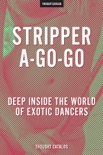 Stripper-A-Go-Go book summary, reviews and downlod