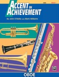 Accent on Achievement: Oboe, Book 1 book summary, reviews and download