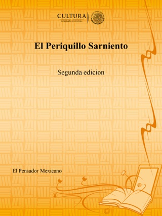 El Periquillo Sarniento: Segunda edicion by El Pensador Mexicano E-Book Download