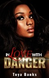 In Love with Danger book summary, reviews and download