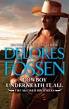 Cowboy Underneath It All book summary, reviews and downlod