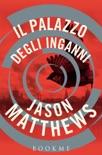 Il palazzo degli inganni book summary, reviews and downlod
