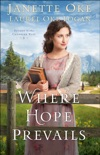 Where Hope Prevails (Return to the Canadian West Book #3) book summary, reviews and downlod