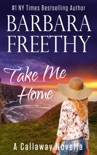 Take Me Home book summary, reviews and downlod